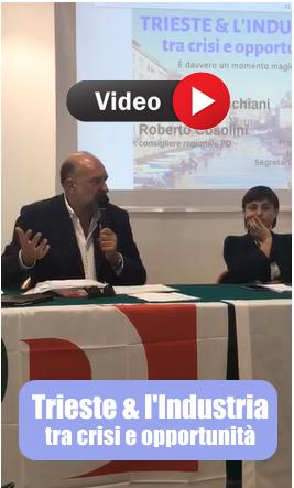 Video del Convegno Industria Trieste